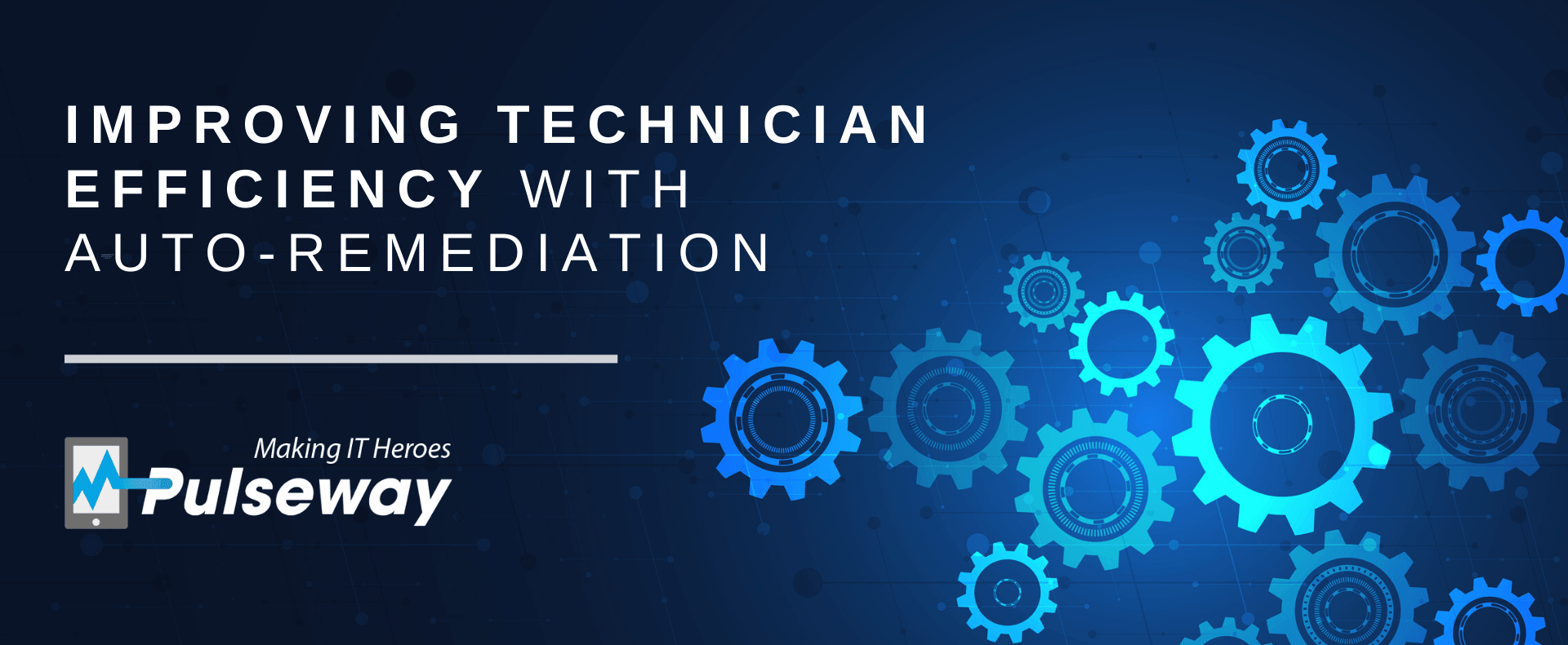 Improving Technician Efficiency with Auto-Remediation