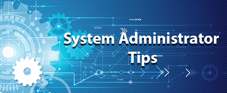 Top 5 Best Practices for System Administrators