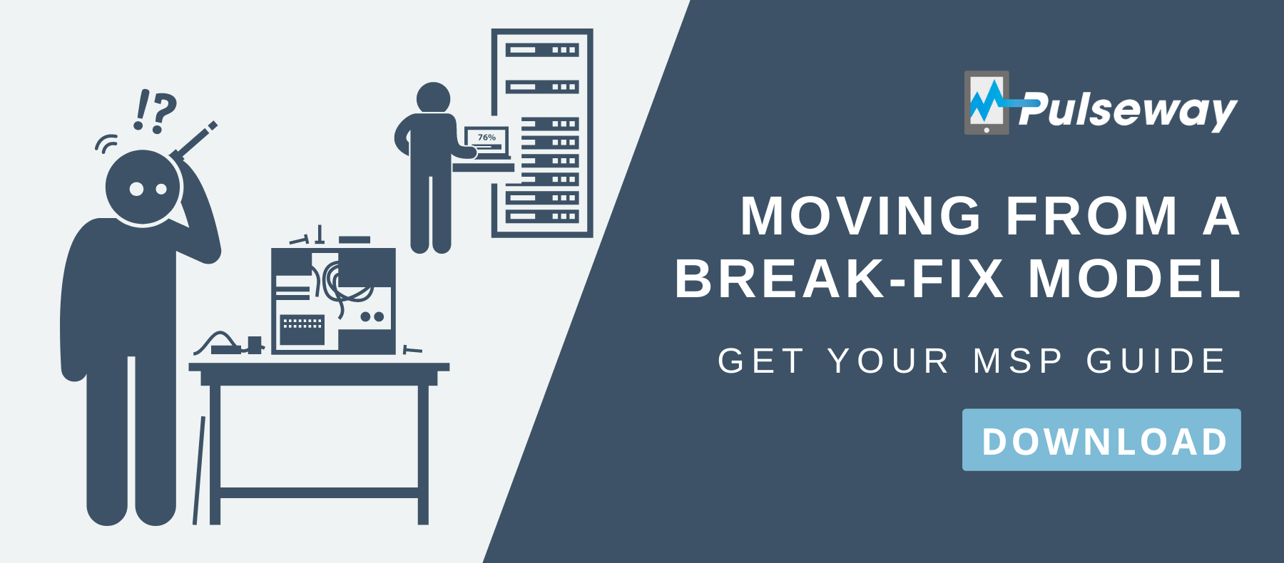 How to Move from a Break-Fix Model