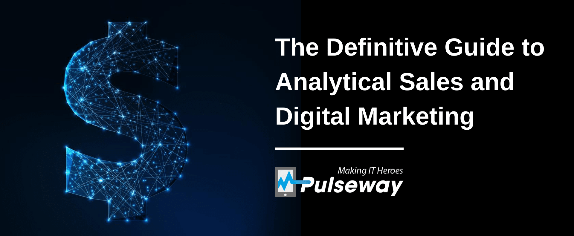 The Definitive Guide to Analytical Sales and Digital Marketing