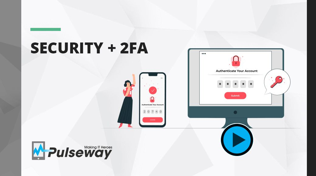 Security + 2FA