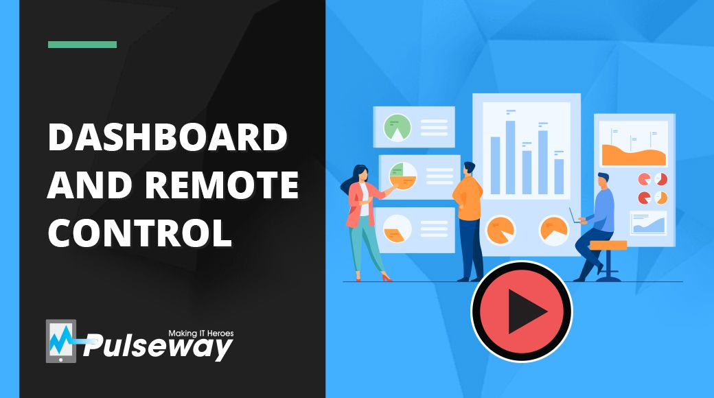Dashboard and Remote Control